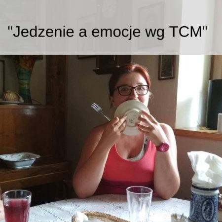 """Zapis webinaru """"Jedzenie a emocje wg TCM"""""""