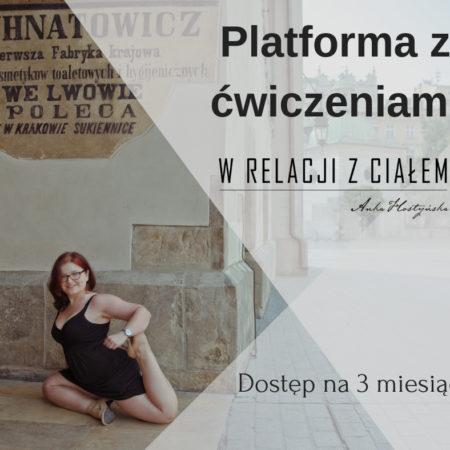 """Platforma z ćwiczeniami """"W relacji z ciałem""""    Trzymiesięczny dostęp"""