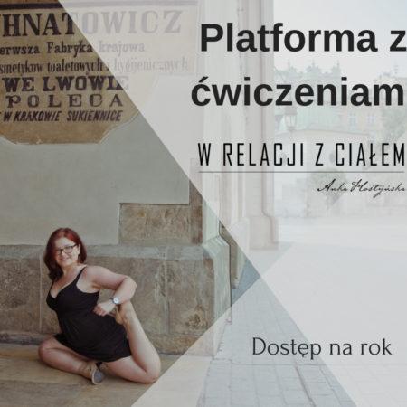 """Platforma z ćwiczeniami """"W relacji z ciałem""""   Roczny dostęp"""